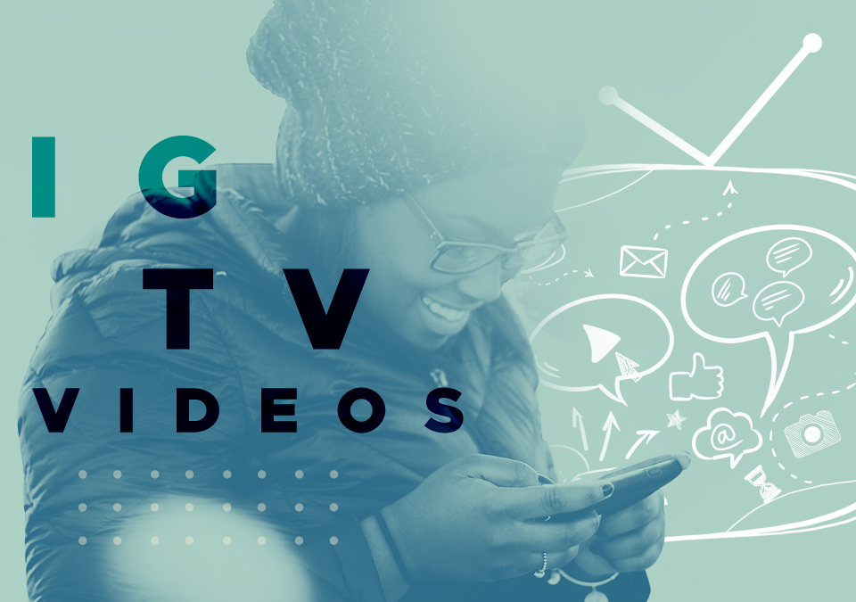 Instagram TV Is Here: How Will You Use It?