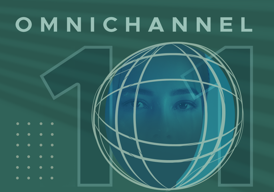 Omnichannel 101 – Data, Personalization, and Sales