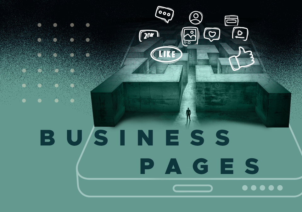 Facebook's New Pages Experience: What These Updates Mean For Your Business